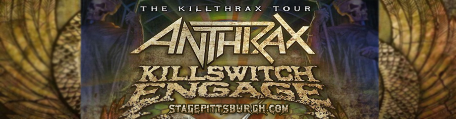 Anthrax & Killswitch Engage at Stage AE