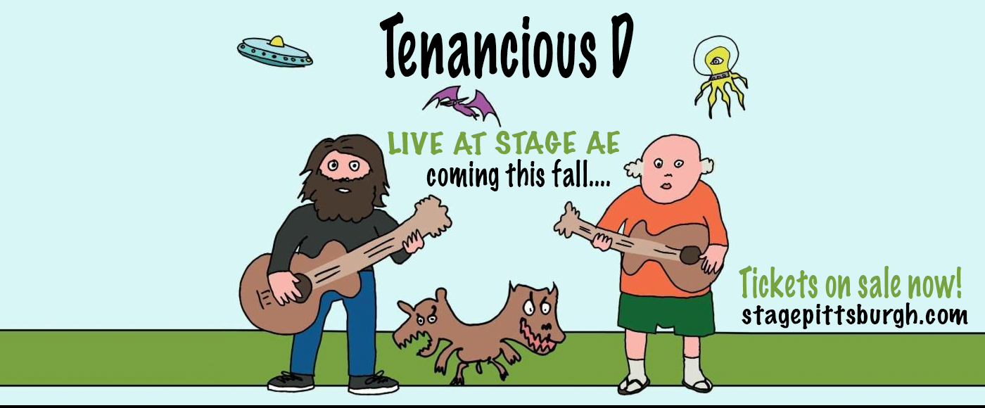 Tenacious D at Stage AE