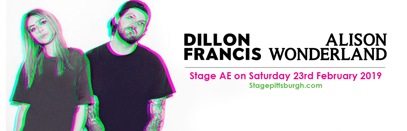 Dillon Francis & Alison Wonderland at Stage AE