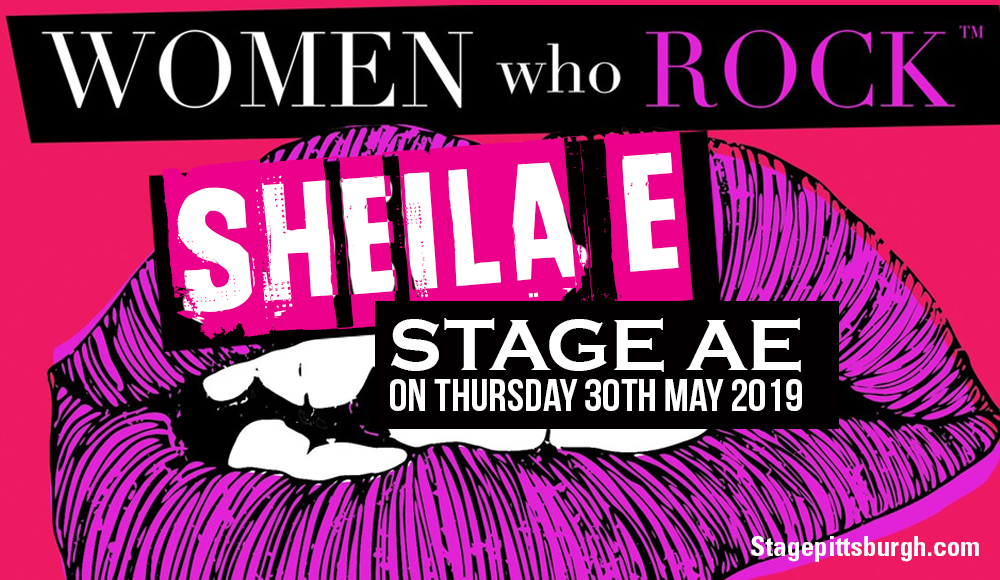 Women who Rock: Sheila E at Stage AE