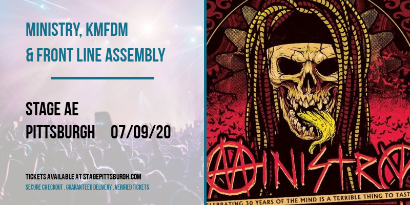 Ministry, KMFDM & Front Line Assembly at Stage AE