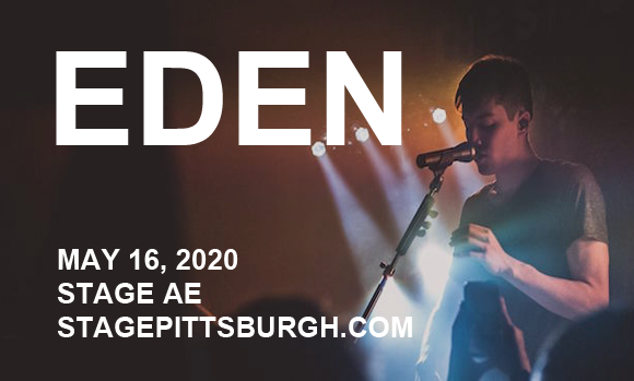 Eden [CANCELLED] at Stage AE