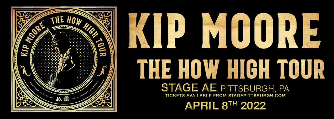 Kip Moore: The How High Tour at Stage AE