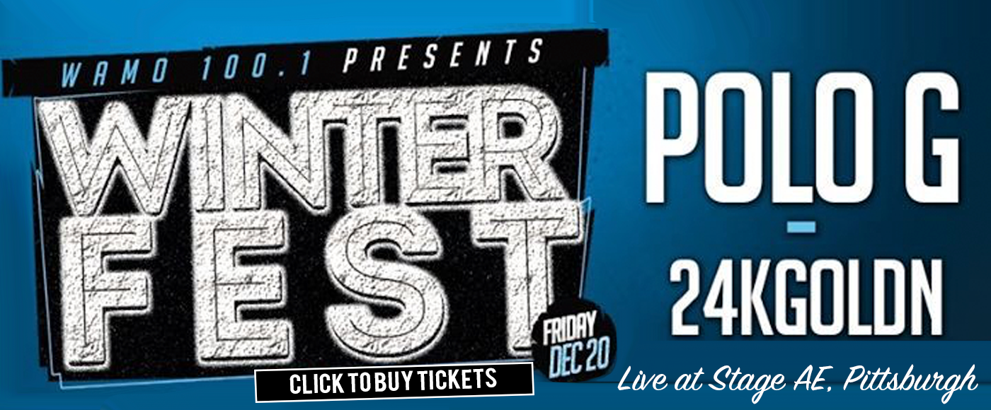 WAMO Winterfest: Polo G & 24kgoldn at Stage AE